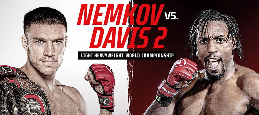 Bellator 257: Nemkov Vs Davis 2 Expert Analysis