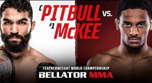 Bellator 263: Pitbull Vs McKee Betting Odds & Picks