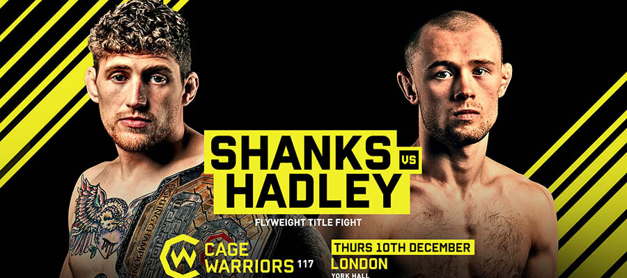 Cage Warriors 117: Shanks Vs Hadley Expert Analysis