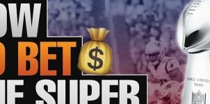 How To Bet The Super Bowl