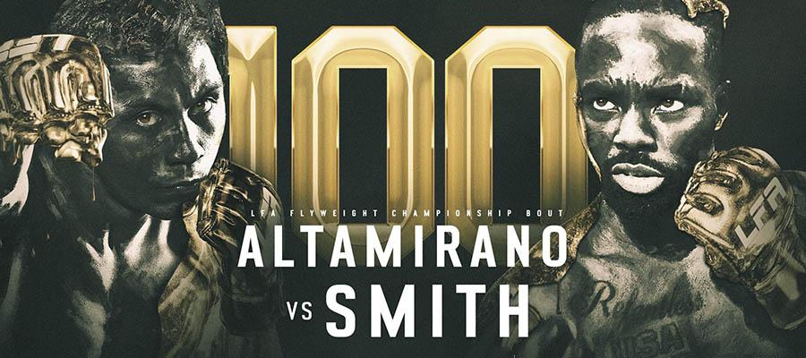 LFA 100: Altamirano Vs Smith Expert Analysis