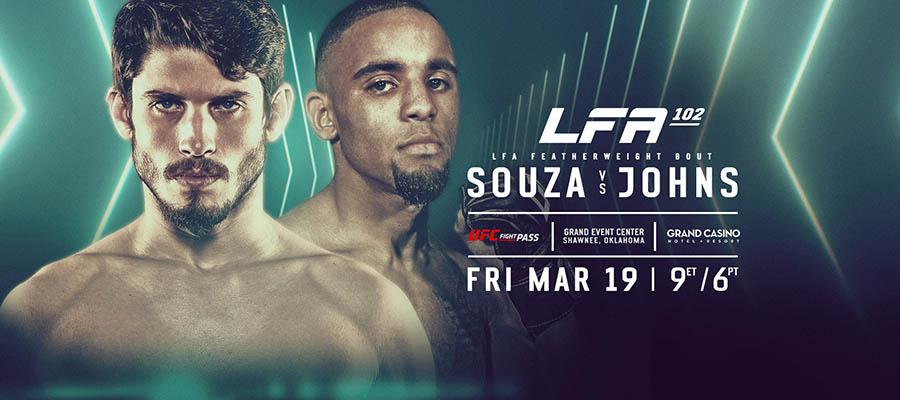 LFA 102: Souza Vs Johns Expert Analysis - MMA Betting