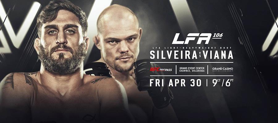 LFA 106: Silveira Vs Viana Odds & Picks - MMA Betting
