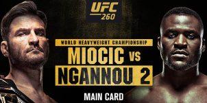 UFC 260: Miocic Vs Ngannou 2 Expert Analysis