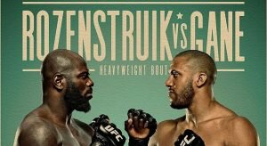 UFC Fight Night: Rozenstruik Vs Gane Expert Analysis