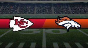Chiefs vs Broncos Result NFL Score