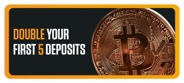 Double your first 5 deposits banner