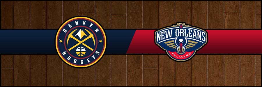 Nuggets @ Pelicans Result Thursday Basketball Score