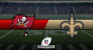 Buccaneers vs Saints Result NFL Divisional Playoffs Score