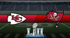 Chiefs vs Buccaneers Result NFL Super Bowl Score